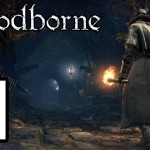 Walkthrough Bloodborne Part 1 ( Prologue )